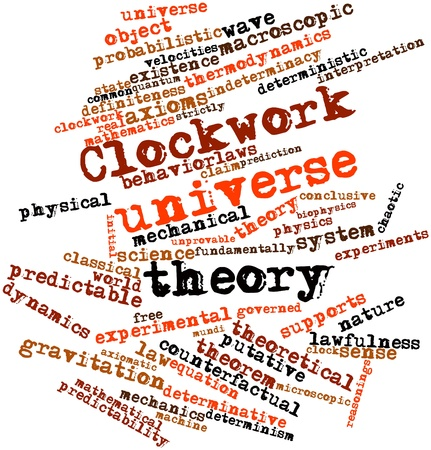 deterministic: Abstract word cloud for Clockwork universe theory with related tags and terms Stock Photo