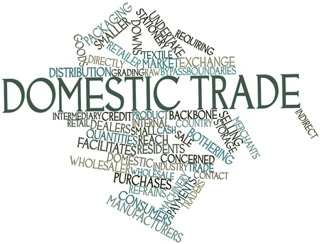 undertake: Abstract word cloud for Domestic trade with related tags and terms