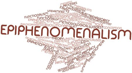 sensations: Abstract word cloud for Epiphenomenalism with related tags and terms