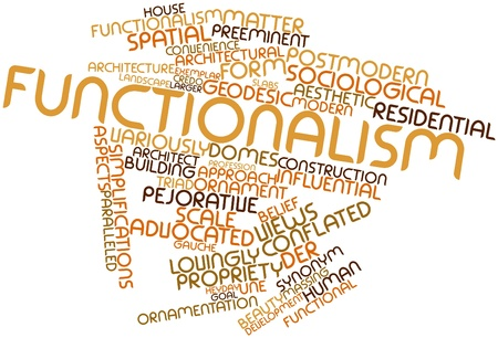 functionalism: Abstract word cloud for Functionalism with related tags and terms
