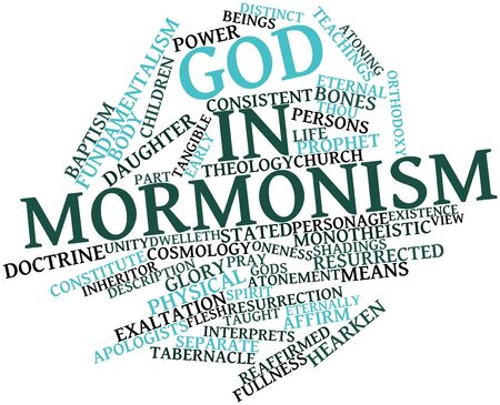 ordinances: Abstract word cloud for God in Mormonism with related tags and terms