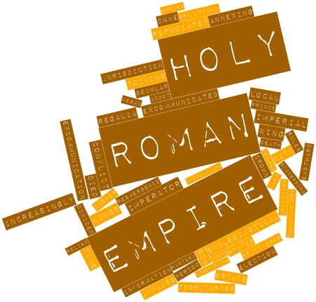 forerunner: Abstract word cloud for Holy Roman Empire with related tags and terms Stock Photo