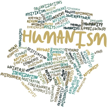 humanistic: Abstract word cloud for Humanism with related tags and terms