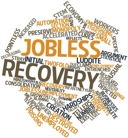 Abstract word cloud for Jobless recovery with related tags and terms Stock Photo - 17197658