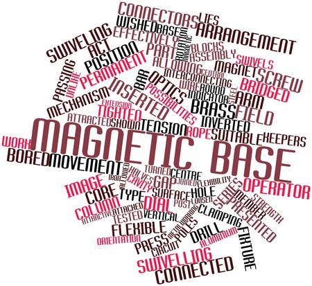 Abstract word cloud for Magnetic base with related tags and terms Stock Photo - 17198132