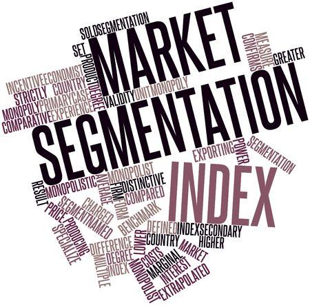 validez: Nube palabra abstracta para el índice de Segmentación del mercado con las etiquetas y términos relacionados