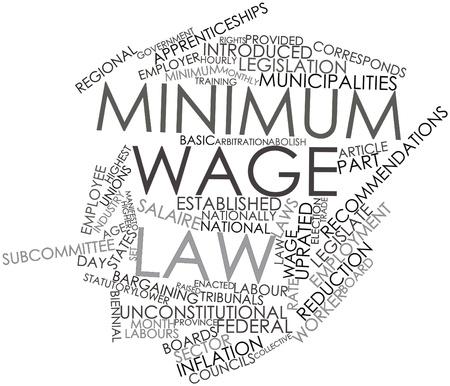 minimum wage: Nube palabra abstracta por ley del salario m�nimo con las etiquetas y t�rminos relacionados