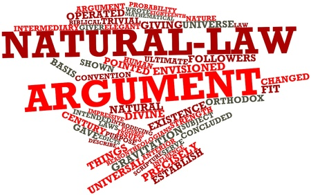 argument: Abstract word cloud for Natural-law argument with related tags and terms Stock Photo