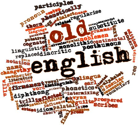 Abstract word cloud for Old English with related tags and terms Stock Photo - 17198373
