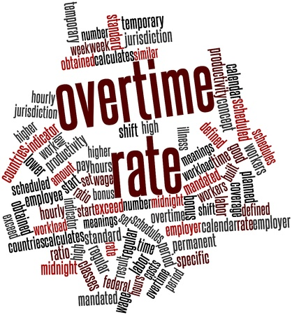 Abstract word cloud for Overtime rate with related tags and terms Stock Photo - 17198021