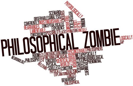 lacks: Abstract word cloud for Philosophical zombie with related tags and terms