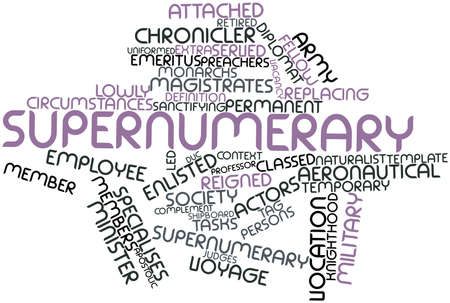 Abstract word cloud for Supernumerary with related tags and terms Stock Photo - 17196788