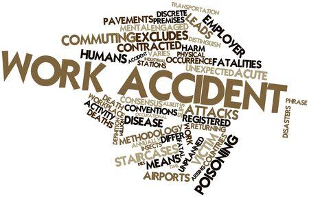 accidente de trabajo: Nube palabra abstracta por accidente de trabajo con etiquetas y t�rminos relacionados Foto de archivo