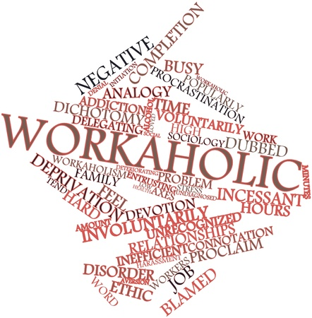 Abstract word cloud for Workaholic with related tags and terms photo