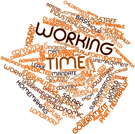 Abstract word cloud for Working time with related tags and terms photo