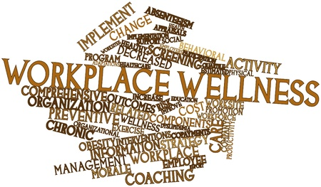 Abstract word cloud for Workplace wellness with related tags and terms Stock Photo - 17197117