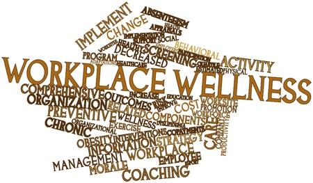 Abstraktes Wort-Wolke für Workplace Wellness mit verwandte Tags und Begriffe