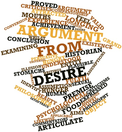 commentators: Abstract word cloud for Argument from desire with related tags and terms Stock Photo