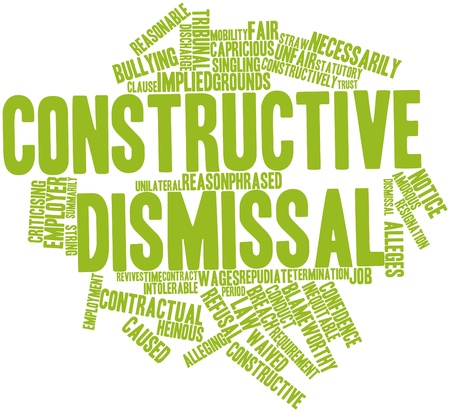 Abstract word cloud for Constructive dismissal with related tags and terms