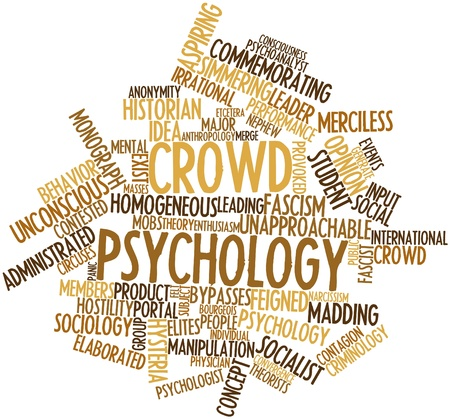 Abstract word cloud for Crowd psychology with related tags and terms Stock Photo - 17320082