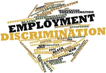 discriminacion: Nube palabra abstracta por discriminación en el empleo con las etiquetas y términos relacionados