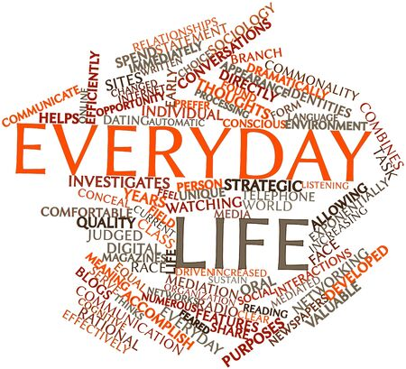 Abstract word cloud for Everyday life with related tags and terms Banco de Imagens