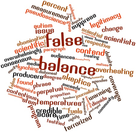 originate: Abstract word cloud for False balance with related tags and terms Stock Photo