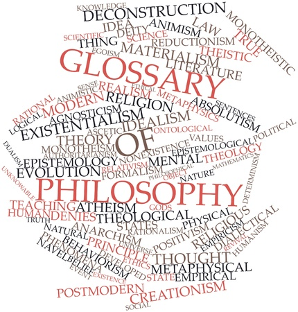 Abstract word cloud for Glossary of philosophy with related tags and terms Stock Photo - 17320270