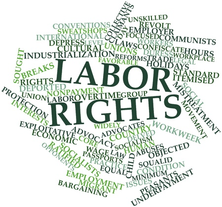 recognized: Abstract word cloud for Labor rights with related tags and terms