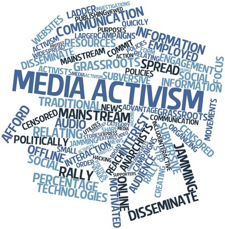 activism: Abstract word cloud for Media activism with related tags and terms Stock Photo