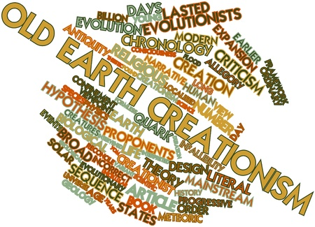 Abstract word cloud for Old Earth creationism with related tags and terms Stock Photo - 17320230
