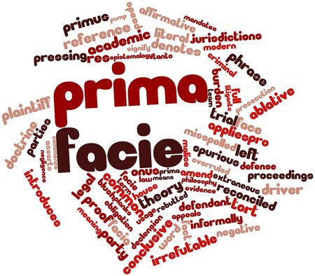 plaintiff: Abstract word cloud for Prima facie with related tags and terms Stock Photo