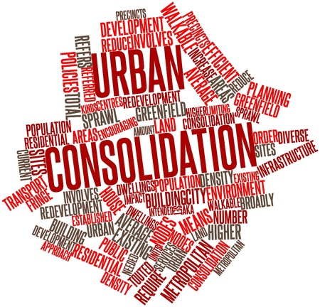 consolidation: Abstract word cloud for Urban consolidation with related tags and terms Stock Photo