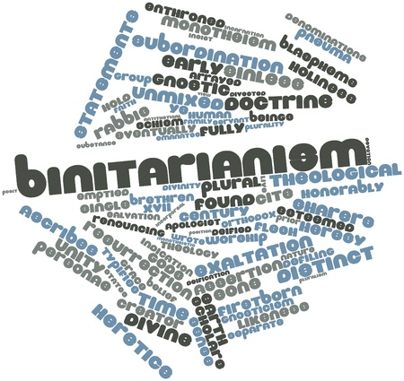Abstract word cloud for Binitarianism with related tags and terms Stock Photo - 17351205