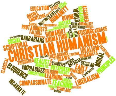 humanism: Nube palabra abstracta para el humanismo cristiano con las etiquetas y t�rminos relacionados