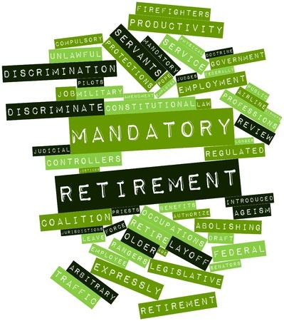 Abstract woordwolk voor verplichte pensionering met bijbehorende labels en termen Stockfoto