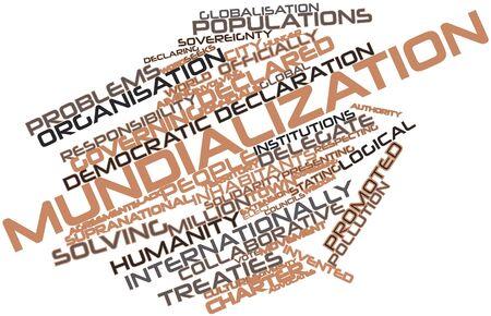 tratados: Nube palabra abstracta para Mundializaci�n con etiquetas y t�rminos relacionados