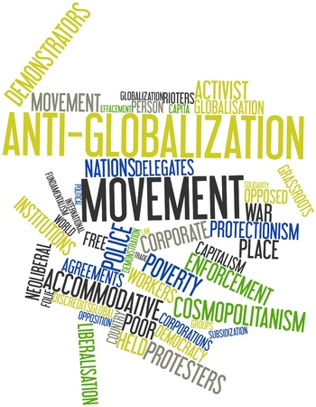 transnational: Abstract word cloud for Anti-globalization movement with related tags and terms Stock Photo