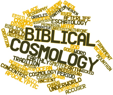 accuser: Abstract word cloud for Biblical cosmology with related tags and terms
