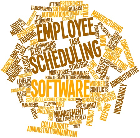 scheduling: Abstract word cloud for Employee scheduling software with related tags and terms