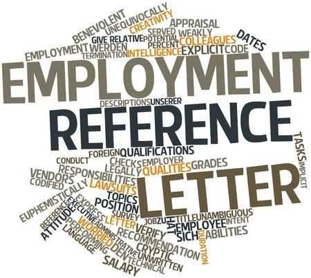 Abstrakte Wortwolke für Beschäftigung Referenzschreiben mit verwandten Tags und Begriffe
