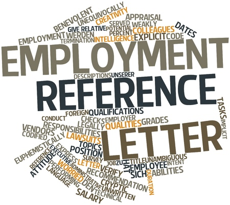 Abstract word cloud for Employment reference letter with related tags and terms