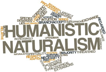 humanistic: Abstract word cloud for Humanistic naturalism with related tags and terms Stock Photo