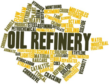 Abstract word cloud for Oil refinery with related tags and terms Stock Photo - 17397630