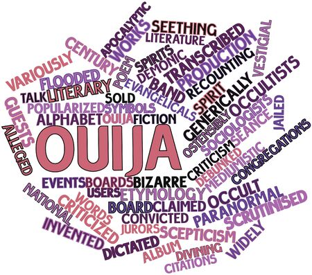 Abstract word cloud for Ouija with related tags and terms Stock Photo - 17398354