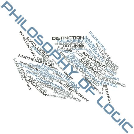 Abstract word cloud for Philosophy of logic with related tags and terms Stock Photo - 17397627