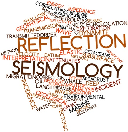 seismology: Abstract word cloud for Reflection seismology with related tags and terms Stock Photo