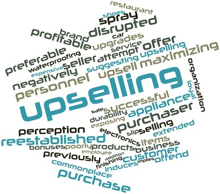implies: Abstract word cloud for Upselling with related tags and terms Stock Photo