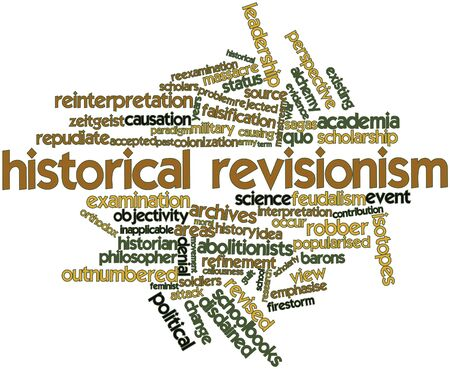 falsification: Abstract word cloud for Historical revisionism with related tags and terms Stock Photo