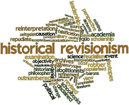 Nube palabra abstracta para el revisionismo histórico con las etiquetas y términos relacionados Foto de archivo - 17397716